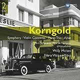 Korngold : Symphonie - Concerto pour violon - Trio pour piano - Airs