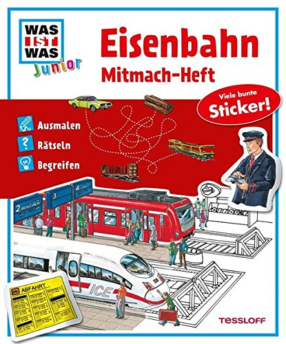 Mitmach-Heft Eisenbahn: Ausmalen, Rätseln, Begreifen