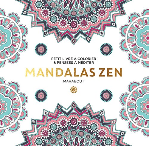 Le petit livre du coloriage Mandalas zen par Collectif
