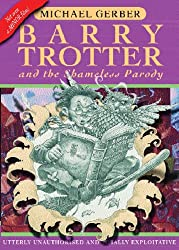 Barry Trotter And The Shameless Parody (GOLLANCZ S.F.)