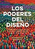 Los Poderes del Diseño: La construcción de imágenes y marcas entre culturas, políticas y negocios. Teoría, metodología y práctica.