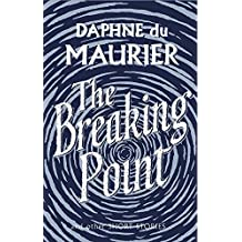 The Breaking Point: Short Stories (Virago Modern Classics)