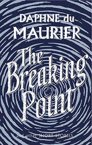 The Breaking Point: Short Stories (Virago Modern Classics)