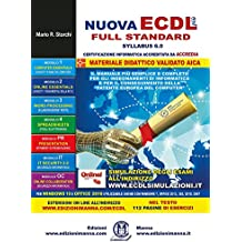 Nuova ECDL più (ICDL) full standard Syllabus 6. Per Windows 10 e Office 2016. Utilizzabile anche con Windows 7, Office 2013, 365, 2010, 2007. Con Esclusive Simulazioni Online.