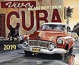 Viva Cuba 2019: Großer Kunstkalender. Hochwertiger Wandkalender mit nostalgischen Kuba-Bildern des Künstlers Alain Bertrand. Querformat: 55x45,5 cm.