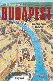 Histoire de Budapest (Litt.Gene.)