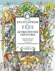 La grande encyclopédie des Fées