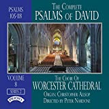 The Complete Psalms Of David: Series 2 - Psalms 105-118