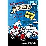 Attraverso l'Europa su una bici di nome Reggie (Italian Edition)