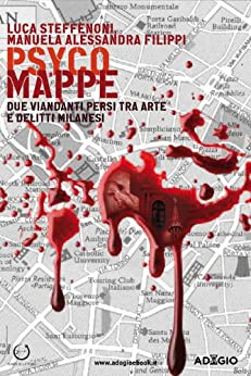 Psyco Mappe (Adagio) di [Steffenoni, Luca, Filippi, Manuela Alessandra]