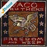 Freedom & Weep