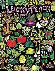 Lucky Peach Issue 15 Summer 2015: The Plant Kingdom-