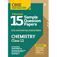 CBSE New Pattern 15 Sample Paper Chemistry Class 12 for 2021 Exam with reduced Syllabus
