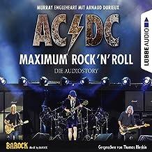 AC/DC: Maximum Rock'N'Roll. Die Audiostory.