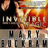 Invisible Magic: Book One, Alex Noziak, Invisible Recruits