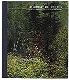 LE FORESTE DEL CANADA. Le grandi distese selvagge.