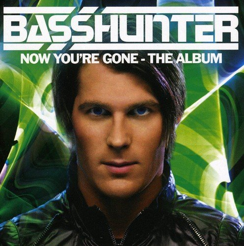 Basshunter: Now You're Gone the Album (Audio CD)