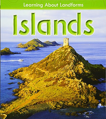 Islands (Learning About Landforms)