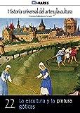 Image de La escultura y la pintura góticas (Historia Universal del Arte y la Cultura nº 22)