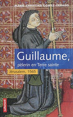 guillaume-plerin-en-terre-sainte-jrusalem-1565