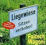 Faltsch Wagoni ´Liegewiese - Sitzen Verboten!´