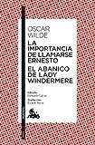1. La importancia de llamarse Ernesto - Oscar Wilde :arrow: 1895