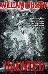 Haunted: Written by William Hussey, 2013 Edition, Publisher: OUP Oxford [Paperback]