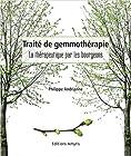 Traité de gemmothérapie - La thérapeutique par les bourgeons