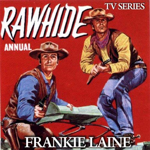 "Rawhide Theme (From ""Rawhide"" ..."