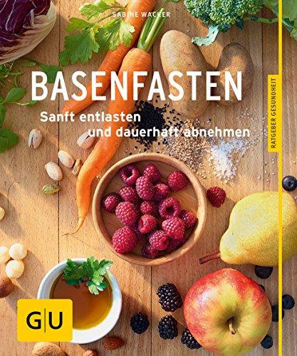 Basenfasten: Essen und trotzdem entlasten