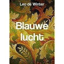 Blauwe lucht (Dutch Edition)