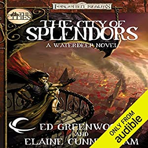 The City of Splendors: Forgotten Realms: The Cities, Book 4