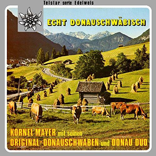 Telstar Serie Edelweis: Echt Donauschwäbisch -