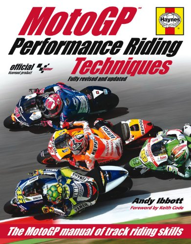 Performance Riding Techniques: The MotoGP Manual of Track Riding Skills por Andy Ibbott