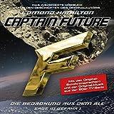 Die Bedrohung aus dem All (Captain Future: Erde in Gefahr 1)