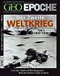 GEO-EPOCHE: Der Zweite Weltkrieg Teil...