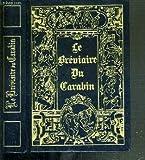 le breviaire du carabin les fameuses chansons de salles de gardes et d autres des poemes des chants classiques