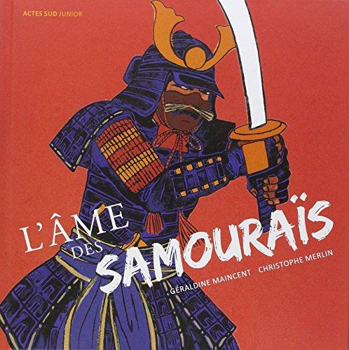 L'âme des samouraïs par Géraldine Maincent