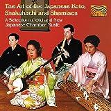 Art of the Japanese Koto, Shakuhachi and Shamisen