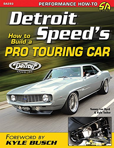 Detroit Speed's How to Build a Pro Touring Car (Sa Design) Tucker Auto