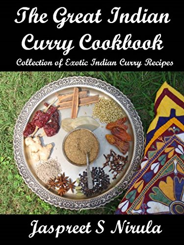 The great indian curry cookbook collection of exotic indian curry the great indian curry cookbook collection of exotic indian curry recipes by nirula forumfinder Images