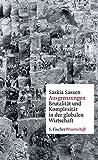 Ausgrenzungen: Brutalität und Komplexität in der globalen Wirtschaft (Fischer Wissenschaft)