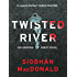 Twisted River: The unmissable psychological thriller