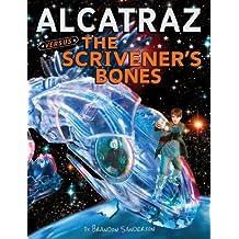 Alcatraz #2: Alcatraz Versus the Scrivener's Bones
