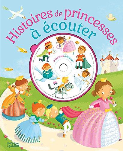 Ecoute et rêve: Histoire de princesses à écouter - Dès 4 ans par Collectif