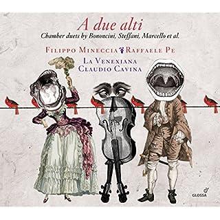 A Due Alti: Chamber Duets By Bononcini, Steffani, Marcello Et Al.