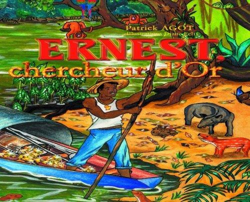 Ernest, Chercheur d'or
