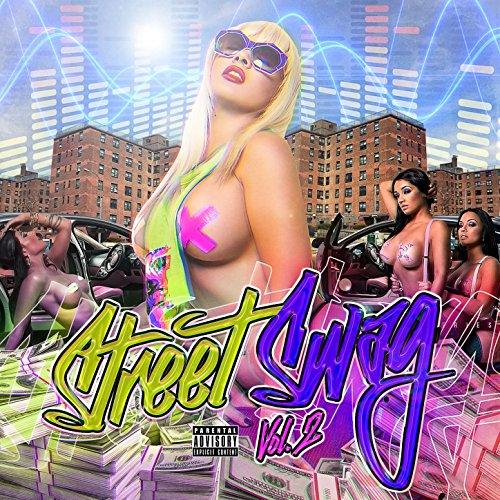 Street Swag, Vol. 2 [Explicit]