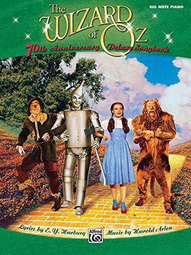 The Wizard of Oz -- 70th Anniversary Deluxe Songbook: Big Note Piano by E. Y. Harburg (2009-10-01)