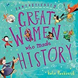 #8: Fantastically Great Women Who Made History